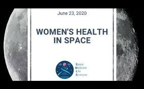 Health in Space Series: Women's health in space